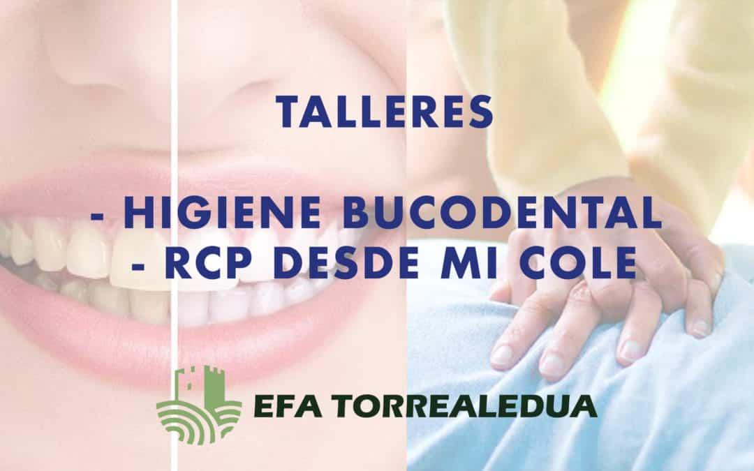 Talleres: Higiene Bucodental – RCP desde mi cole